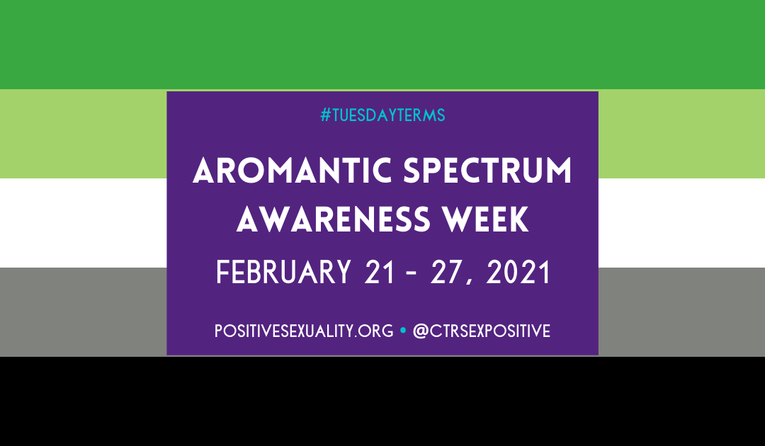 #TuesdayTerms: Aromantic Spectrum Awareness Week