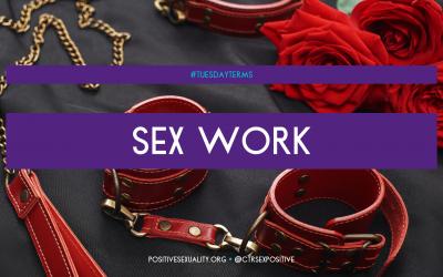 #TuesdayTerms: Sex Work