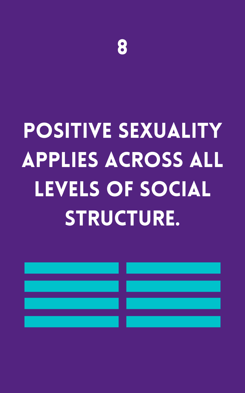 Positive Sexuality applies across all levels of social structure