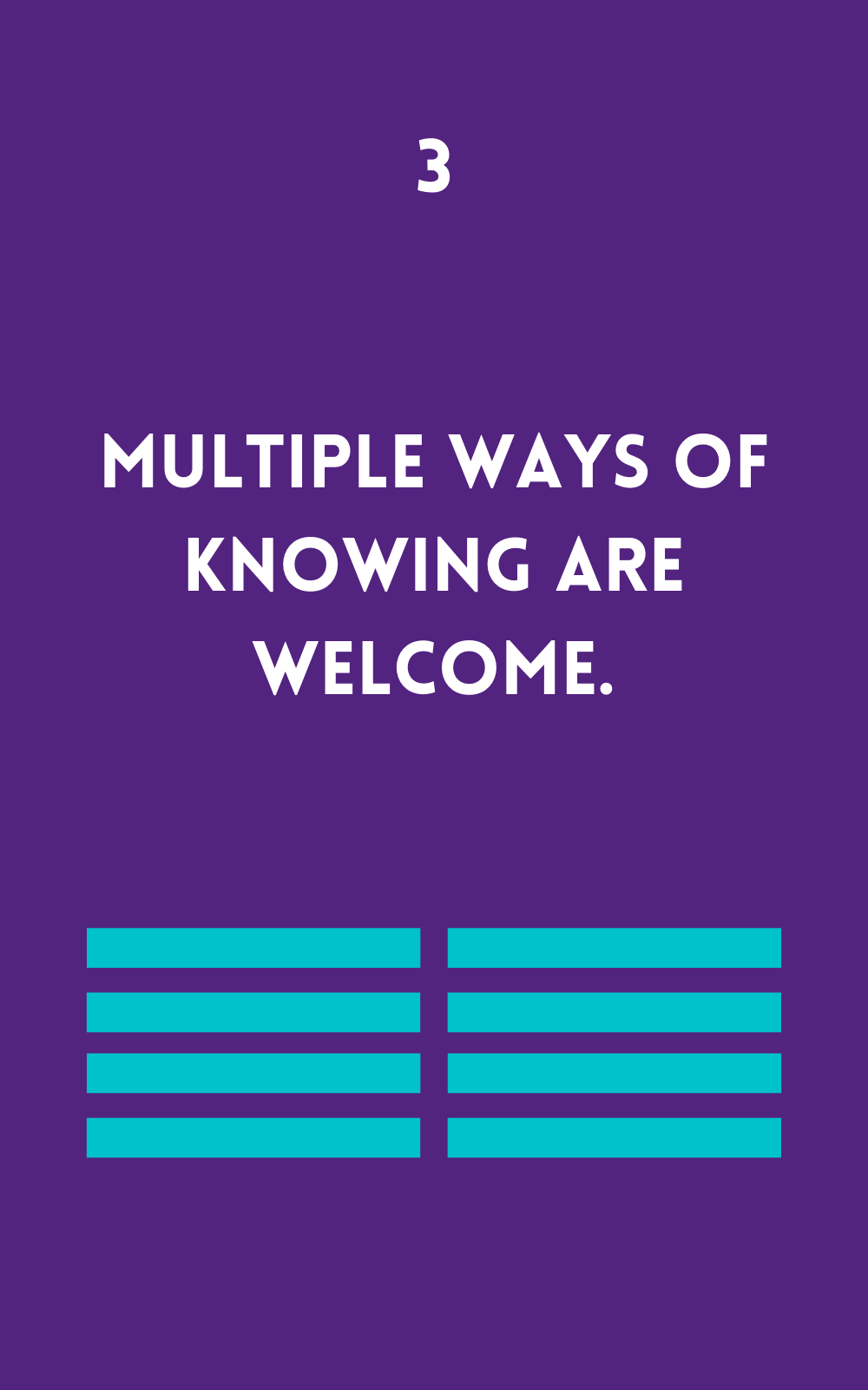 Multiple ways of knowing are welcome