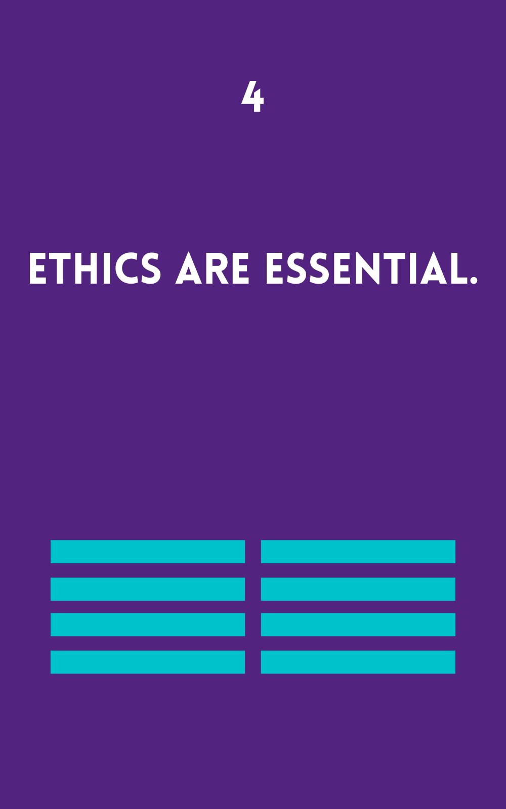 Ethics are essential
