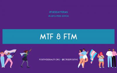 #TuesdayTerms: MTF & FTM